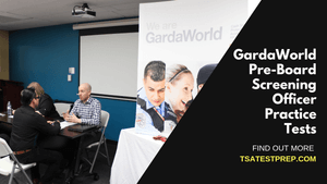 GardaWorld Pre-Board Screening Officer Practice Tests