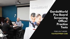 GardaWorld Pre-Board Screening Officer Practice Tests