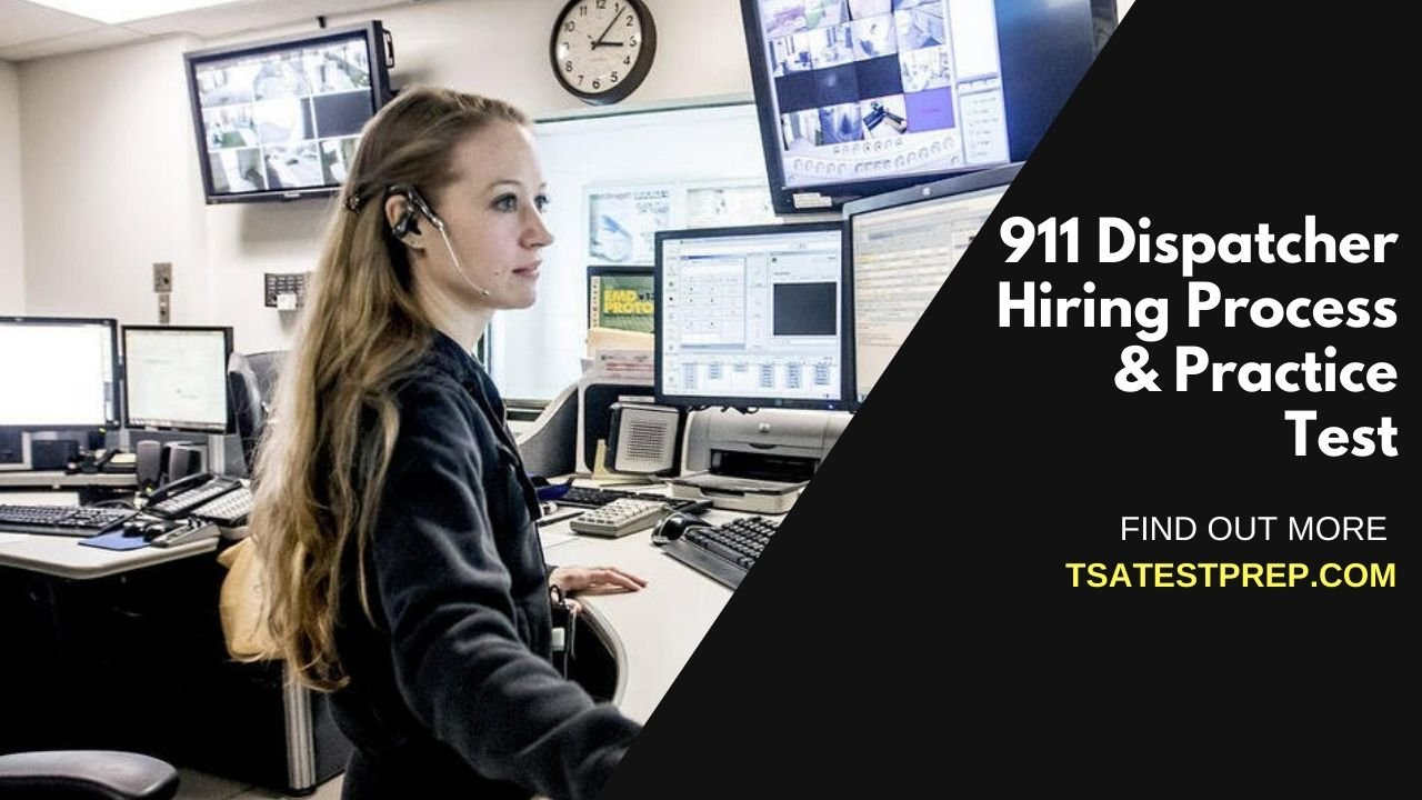 911 Dispatcher Practice Test for CritiCall, CA POST, NYPD