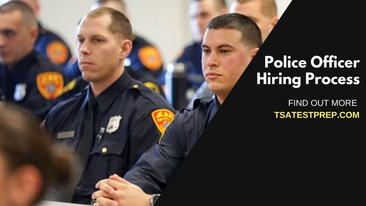 Police Officer Hiring Process