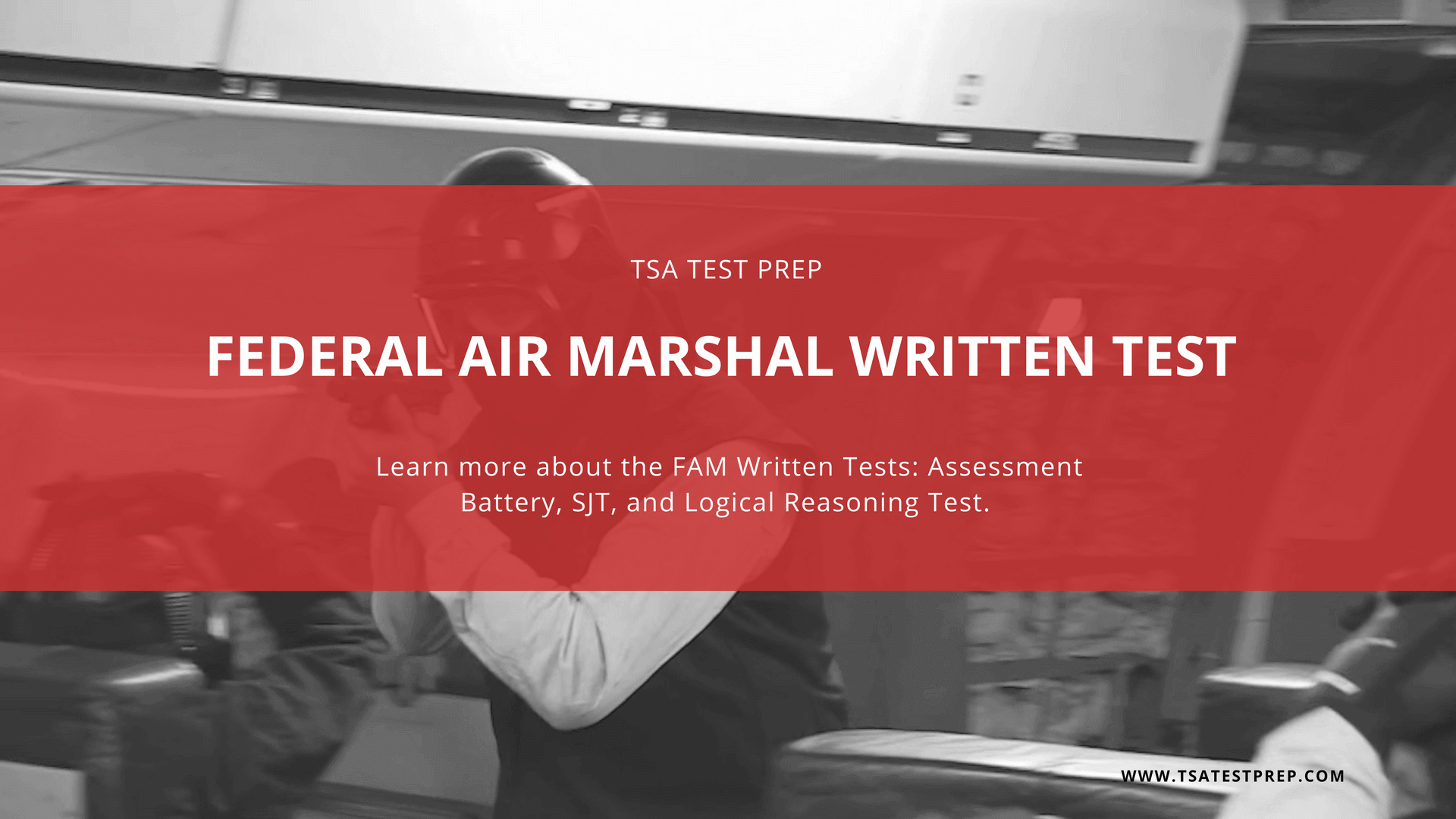 Federal Air Marshal Written Test & Study Guide