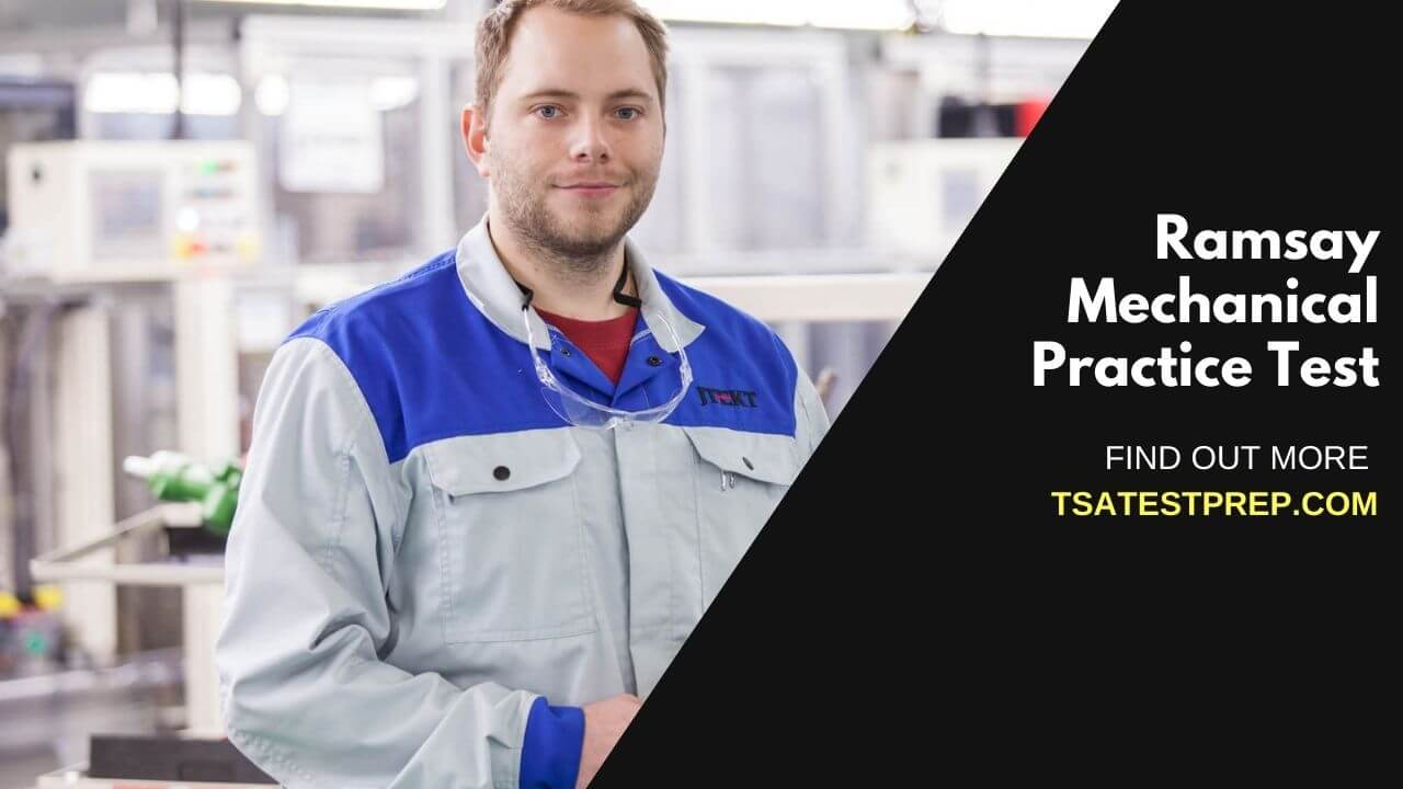 Ramsay Mechanical Practice Test