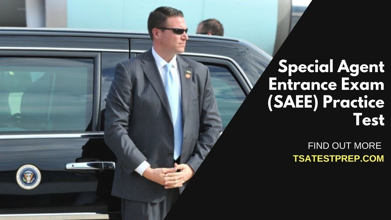 Special Agent Entrance Exam (SAEE) Practice Test