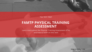 FAMTP Physical Training Assessment (PTA) Study Guide