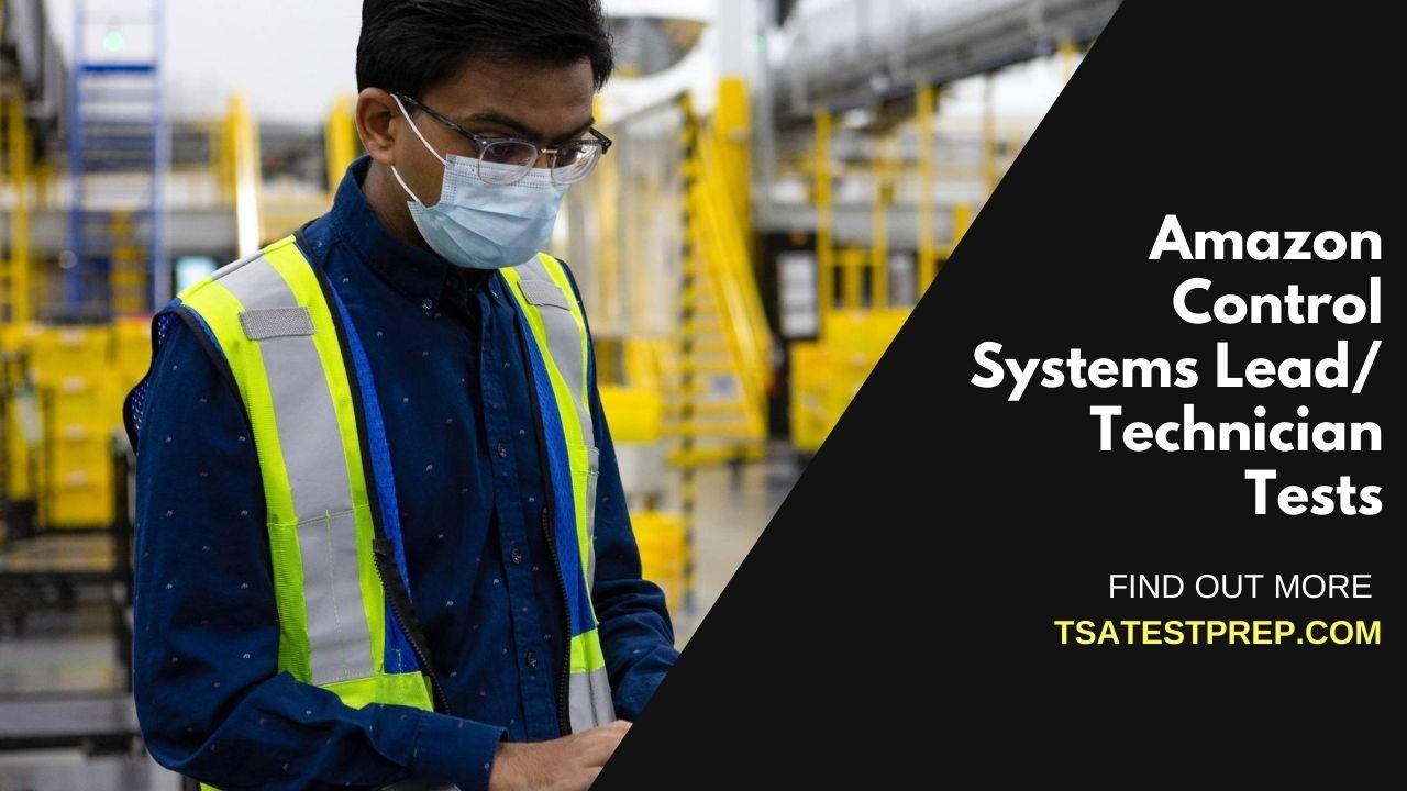 Amazon Control Systems Lead/Technician Practice Test