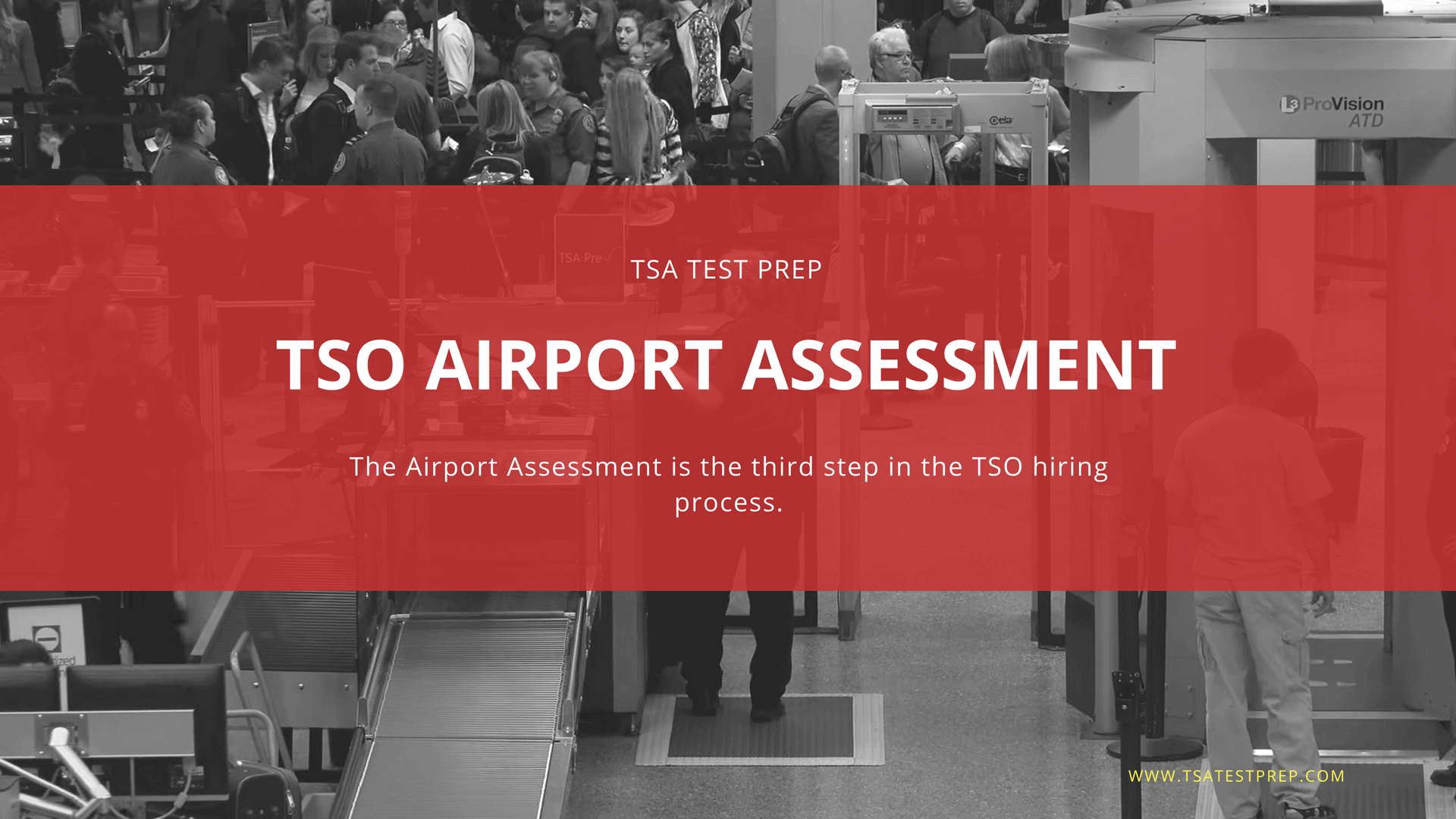 TSA Airport Assessment Process Preparation with Interview ...